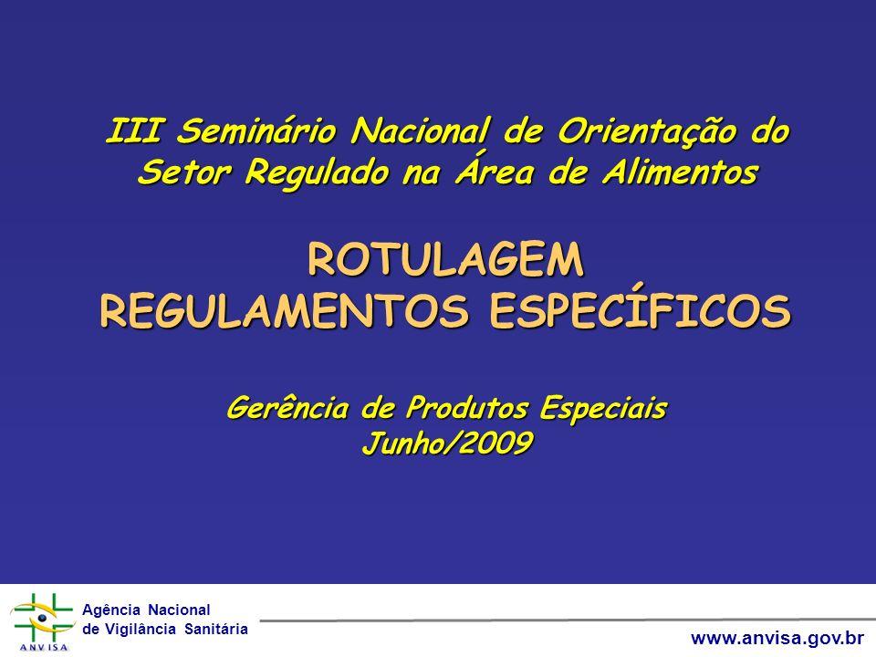 REGULAMENTOS ESPECÍFICOS Gerência de Produtos Especiais