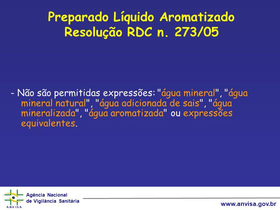 Preparado Líquido Aromatizado Resolução RDC n. 273/05