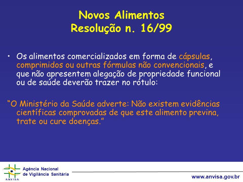Novos Alimentos Resolução n. 16/99