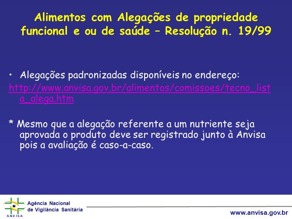Alimentos com Alegações de propriedade funcional e ou de saúde – Resolução n. 19/99