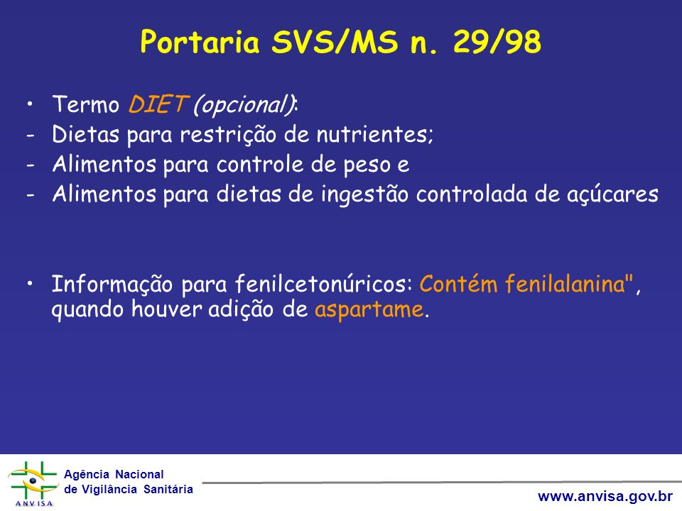 Portaria SVS/MS n. 29/98 Termo DIET (opcional):