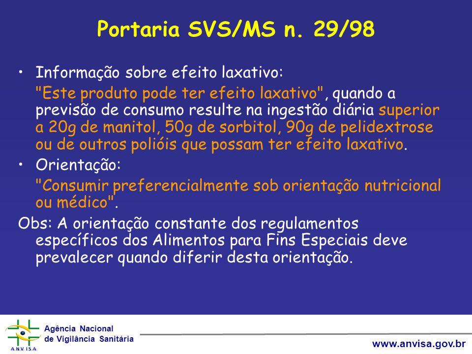 Portaria SVS/MS n. 29/98 Informação sobre efeito laxativo:
