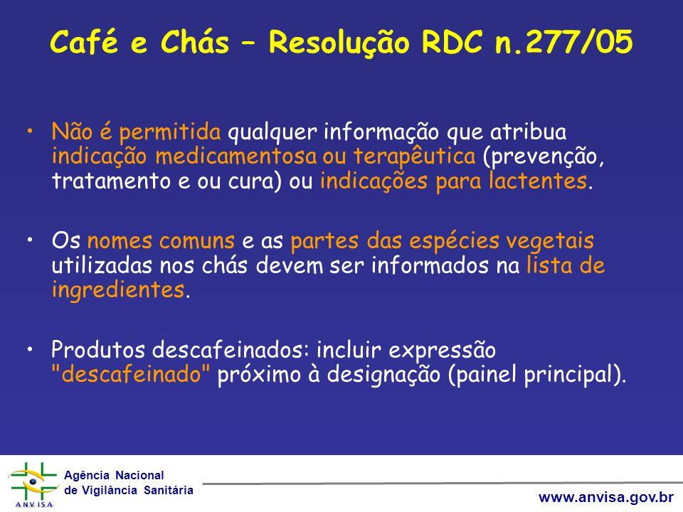 Café e Chás – Resolução RDC n.277/05