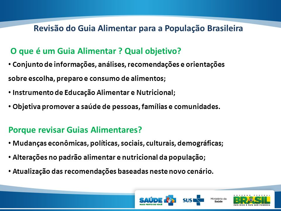 Revisão do Guia Alimentar para a População Brasileira