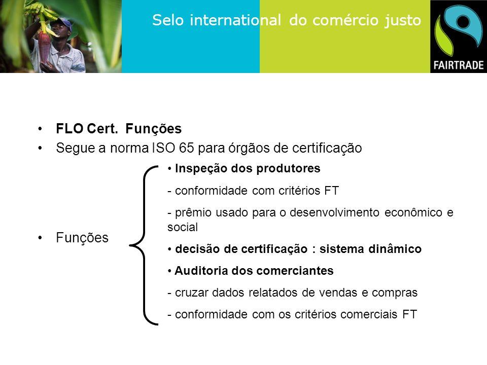 Segue a norma ISO 65 para órgãos de certificação