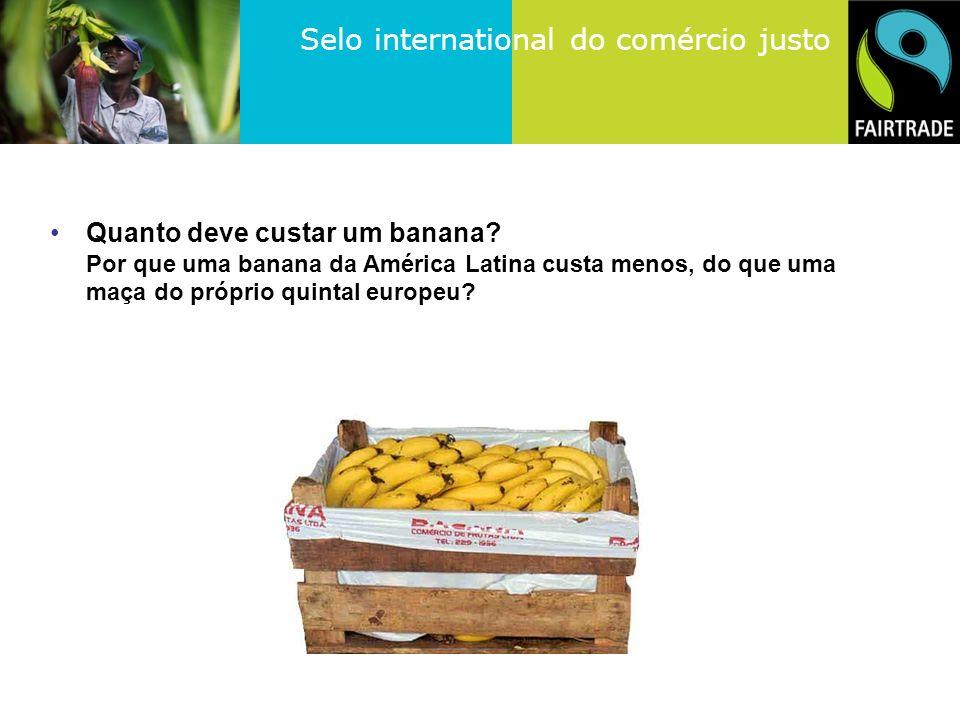 Quanto deve custar um banana