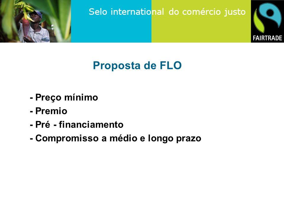 Proposta de FLO - Preço mínimo - Premio - Pré - financiamento
