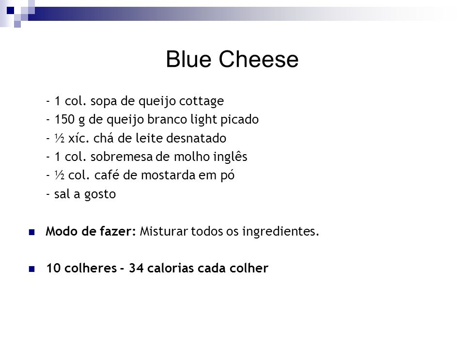 Blue Cheese - 1 col. sopa de queijo cottage