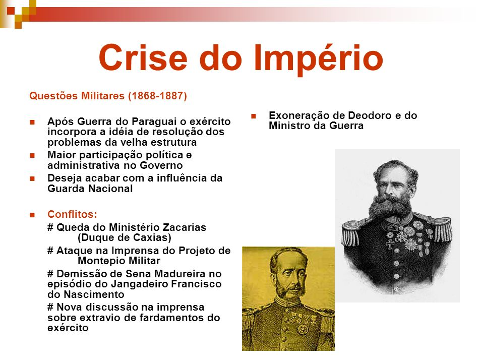 Crise do Império Questões Militares (1868-1887)