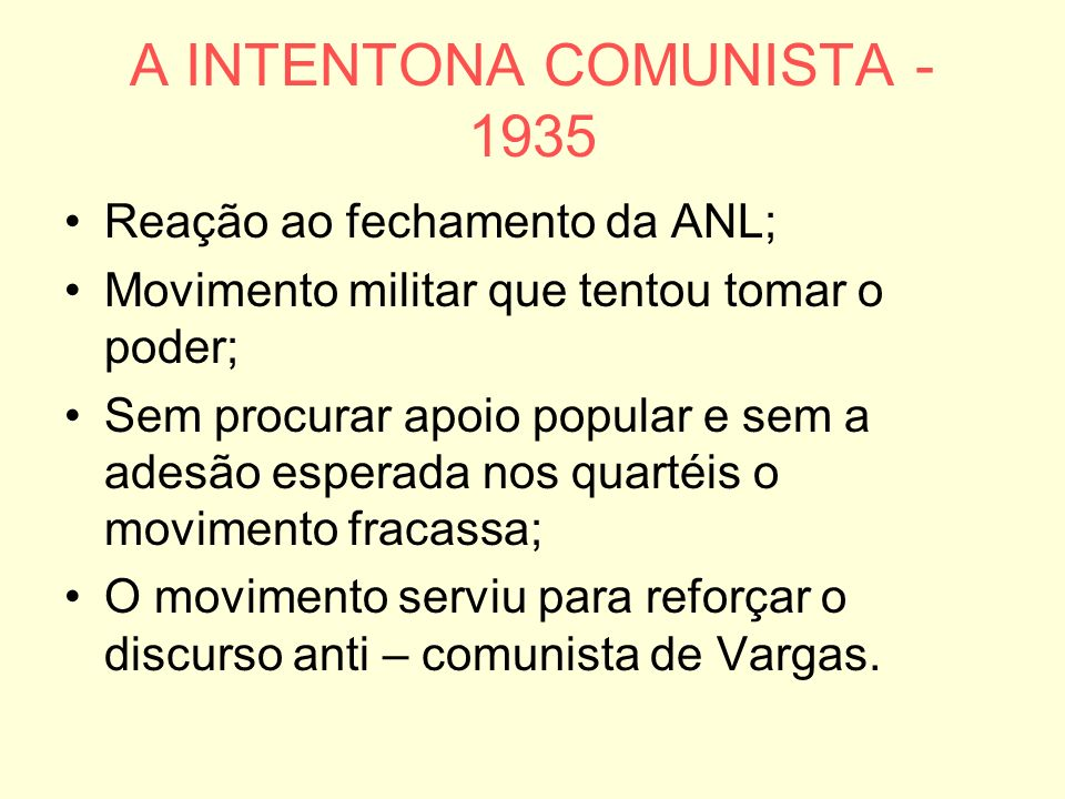 A INTENTONA COMUNISTA - 1935