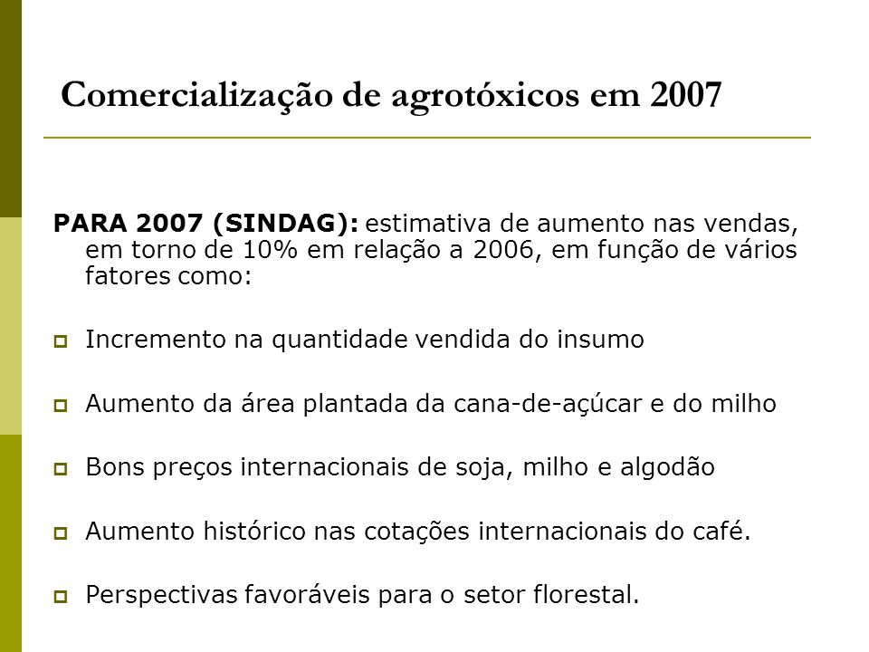 Comercialização de agrotóxicos em 2007