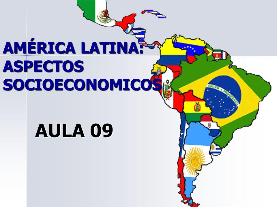 AMÉRICA LATINA: ASPECTOS SOCIOECONOMICOS