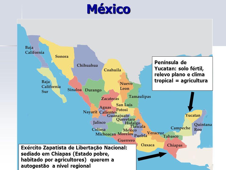 México Península de Yucatan: solo fértil, relevo plano e clima tropical = agricultura.
