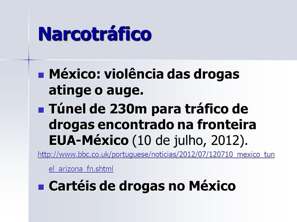 Narcotráfico México: violência das drogas atinge o auge.