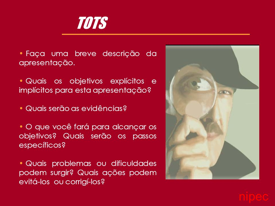 TOTS nipec Faça uma breve descrição da apresentação.