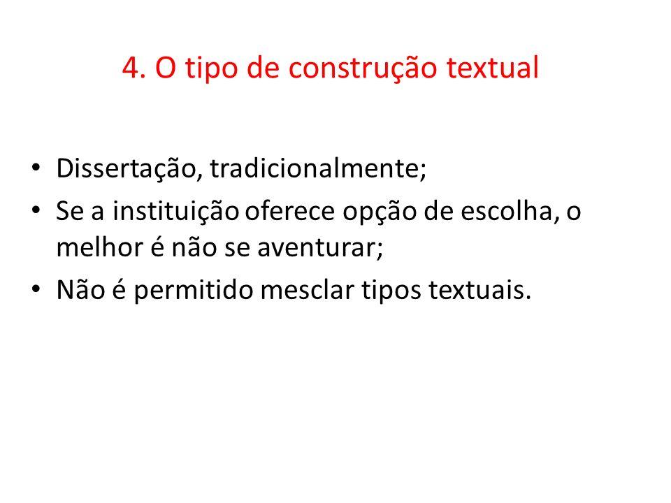 4. O tipo de construção textual