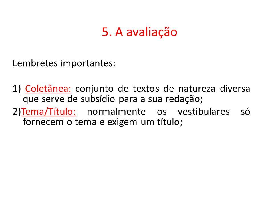 5. A avaliação