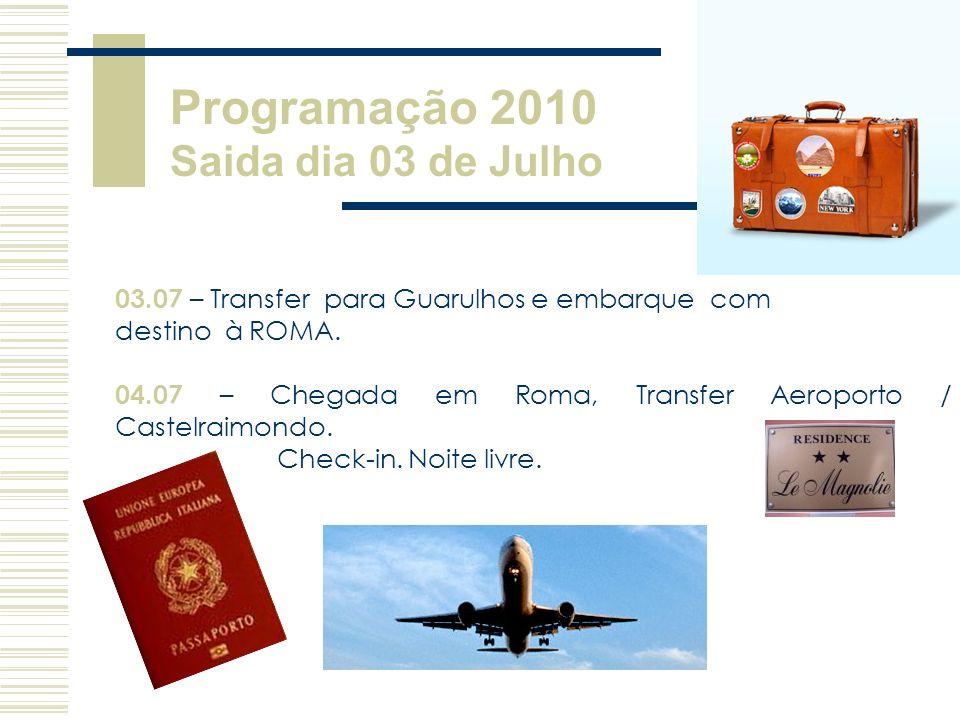 Programação 2010 Saida dia 03 de Julho