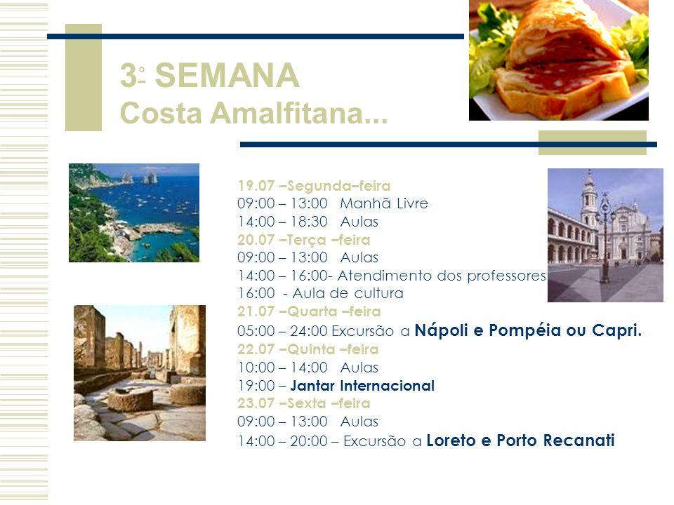 3° SEMANA Costa Amalfitana...