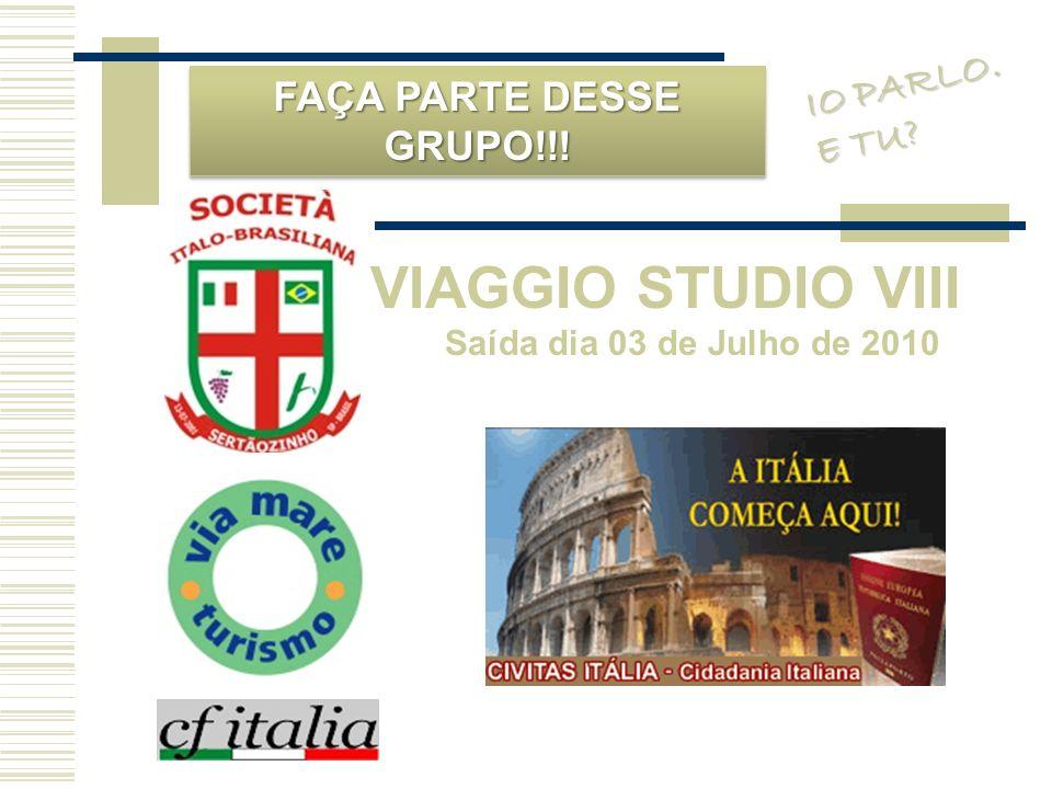 VIAGGIO STUDIO VIII IO PARLO. FAÇA PARTE DESSE GRUPO!!! E TU