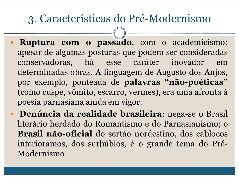 3. Características do Pré-Modernismo