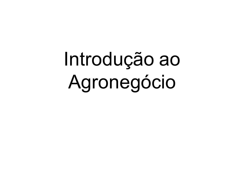 Introdução ao Agronegócio