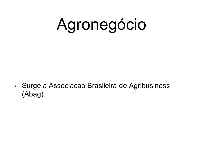 Agronegócio Surge a Associacao Brasileira de Agribusiness (Abag)