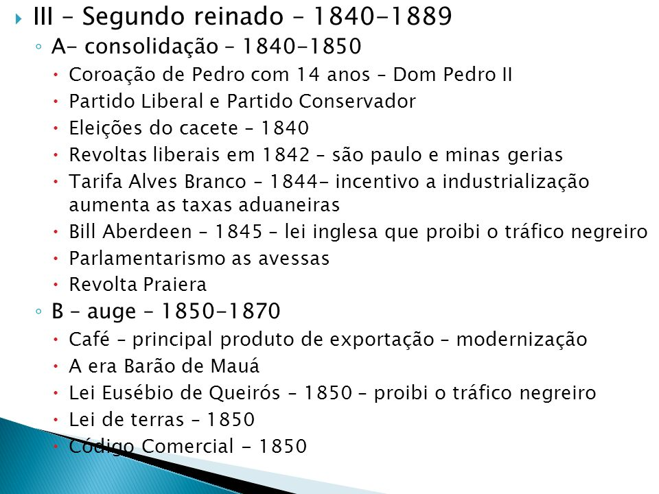 III – Segundo reinado – 1840-1889