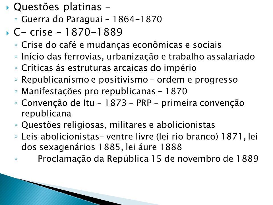 Questões platinas – C- crise – 1870-1889