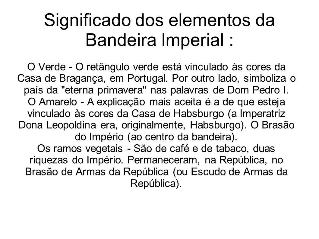 Significado dos elementos da Bandeira Imperial :