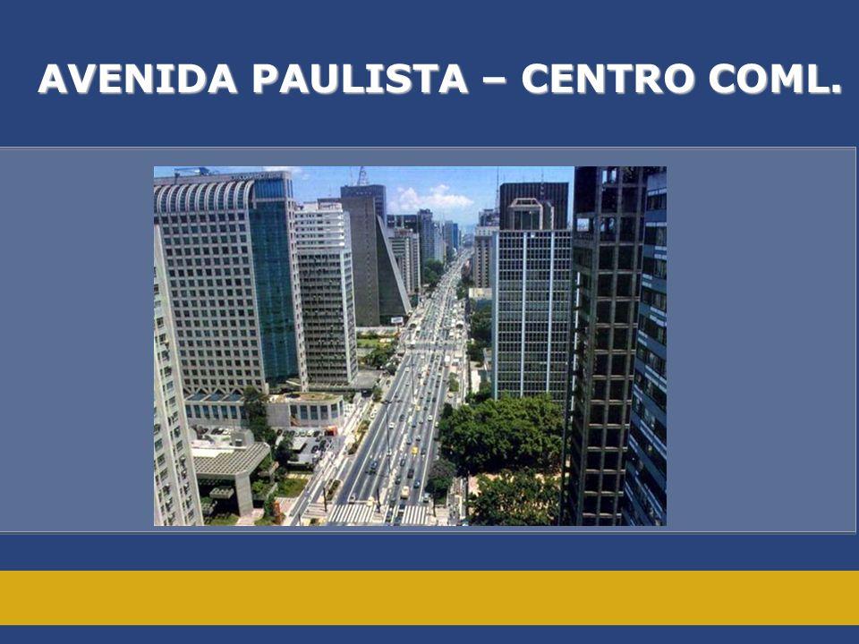 AVENIDA PAULISTA – CENTRO COML.