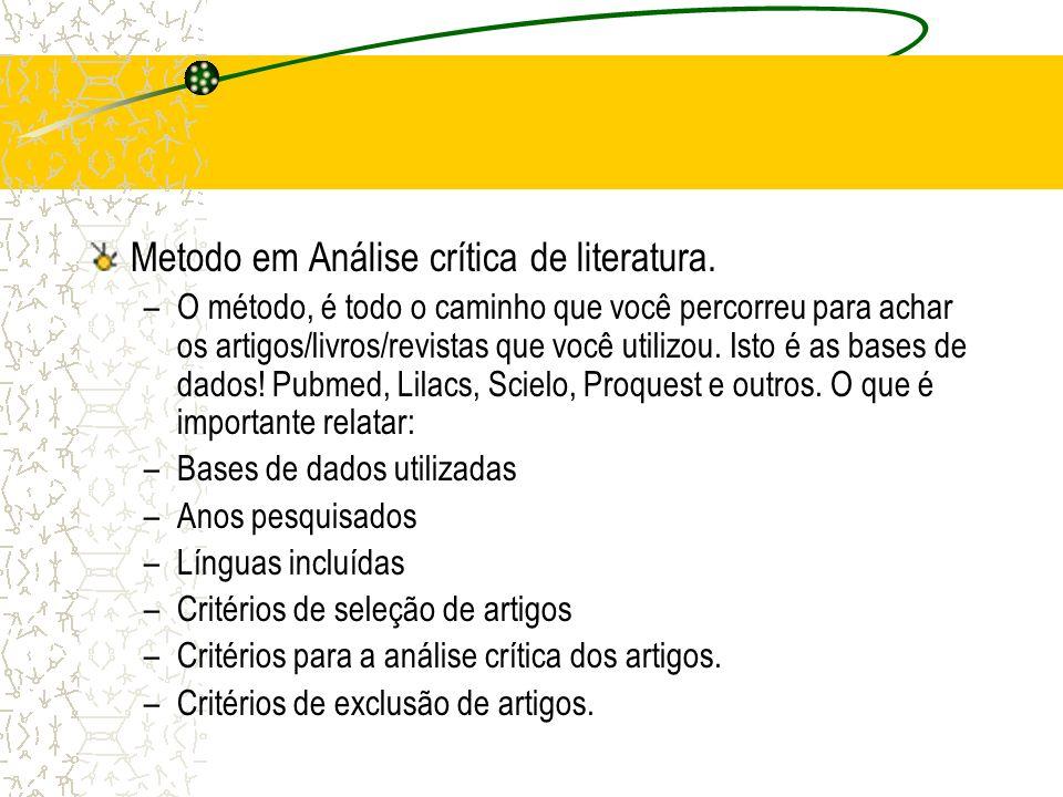 Metodo em Análise crítica de literatura.
