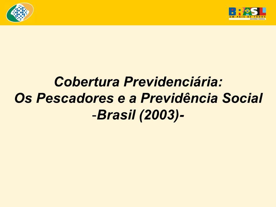 Cobertura Previdenciária: Os Pescadores e a Previdência Social