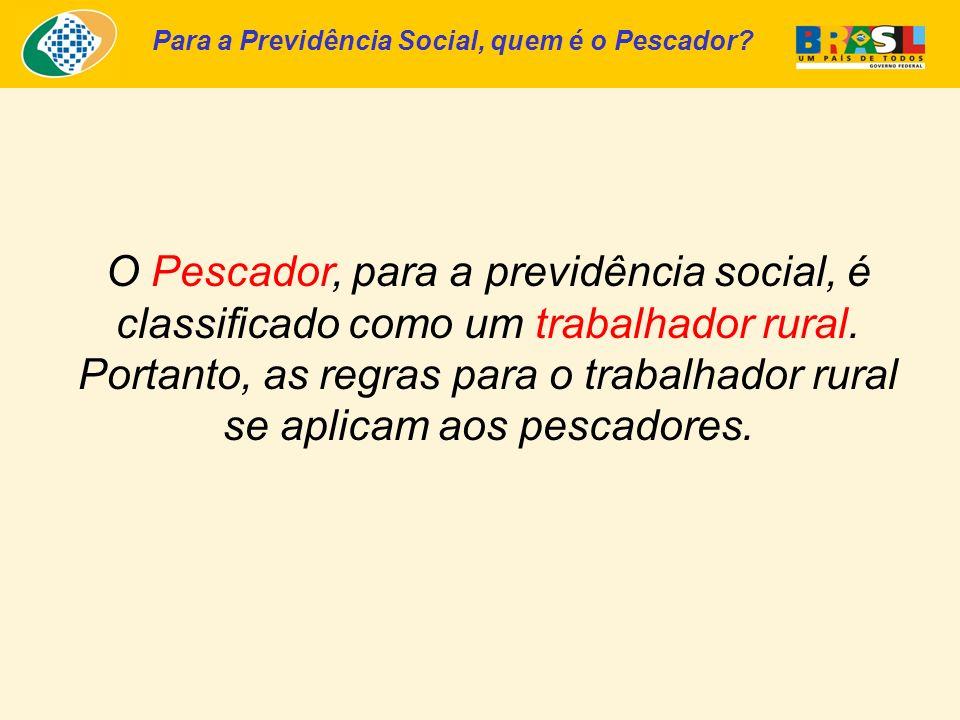 Para a Previdência Social, quem é o Pescador