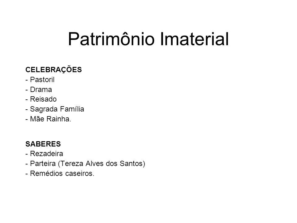 Patrimônio Imaterial CELEBRAÇÕES - Pastoril - Drama - Reisado