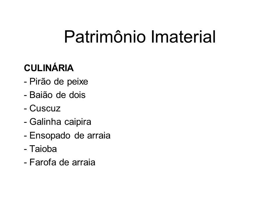 Patrimônio Imaterial CULINÁRIA - Pirão de peixe - Baião de dois