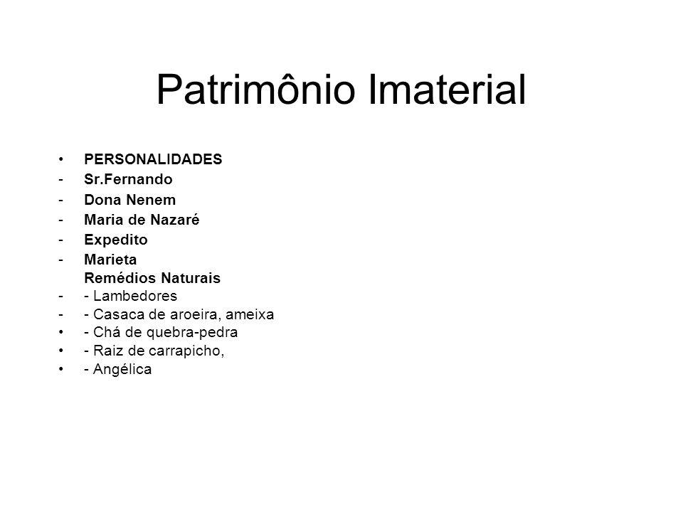 Patrimônio Imaterial PERSONALIDADES Sr.Fernando Dona Nenem