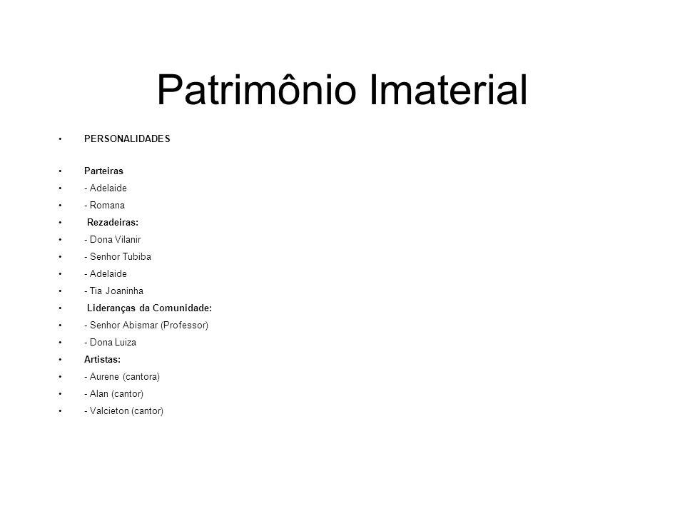 Patrimônio Imaterial PERSONALIDADES Parteiras - Adelaide - Romana