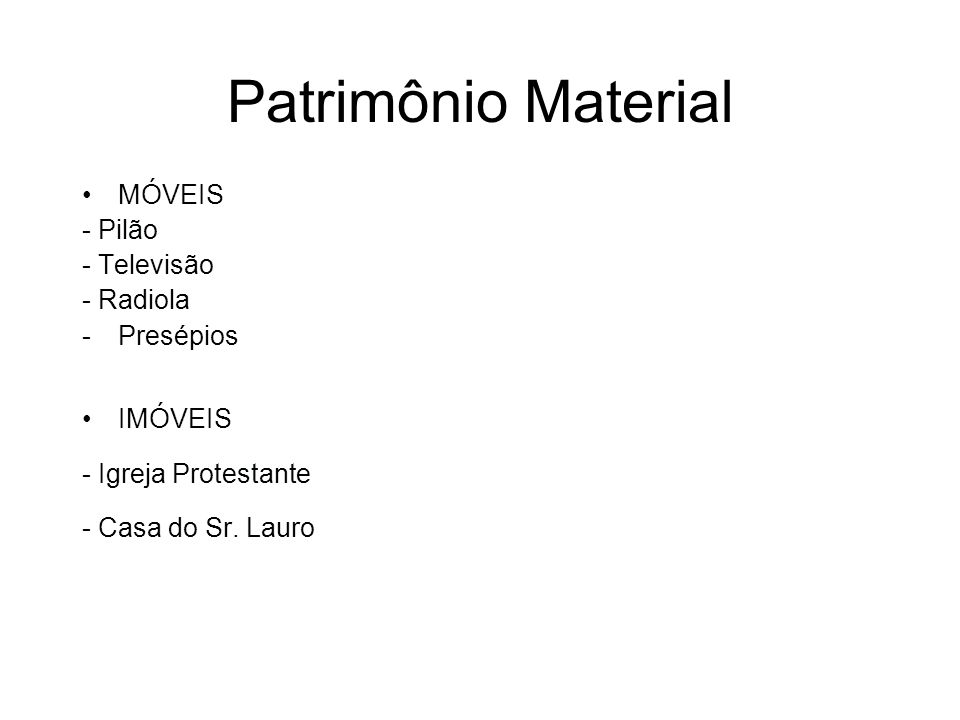 Patrimônio Material MÓVEIS - Pilão - Televisão - Radiola Presépios