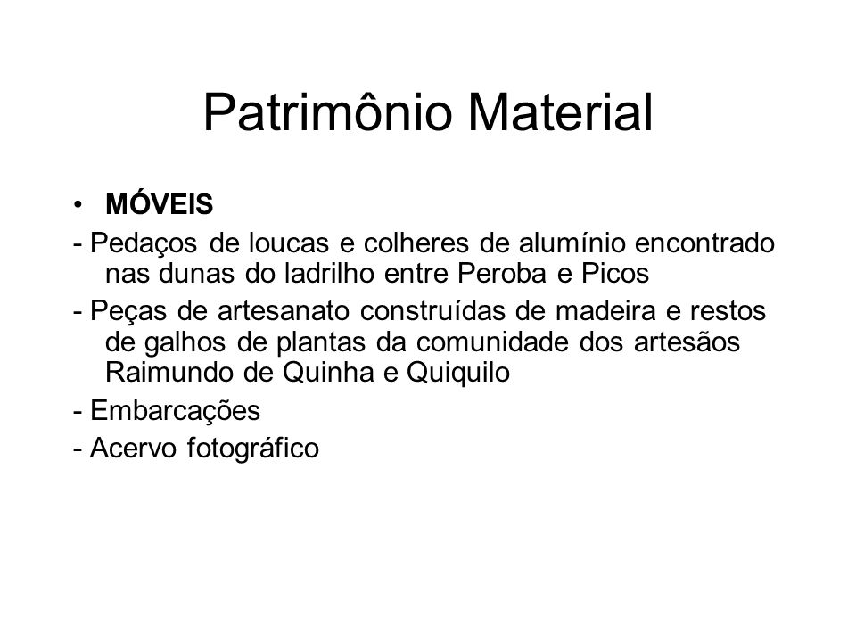 Patrimônio Material MÓVEIS