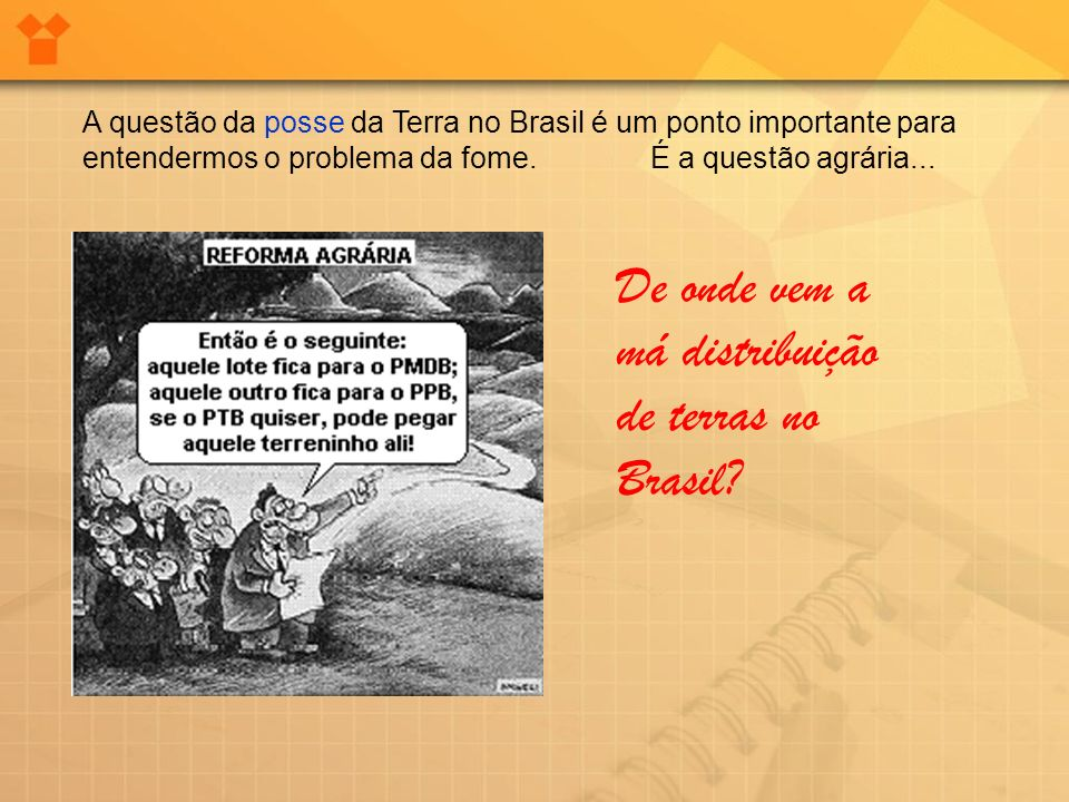 De onde vem a má distribuição de terras no Brasil