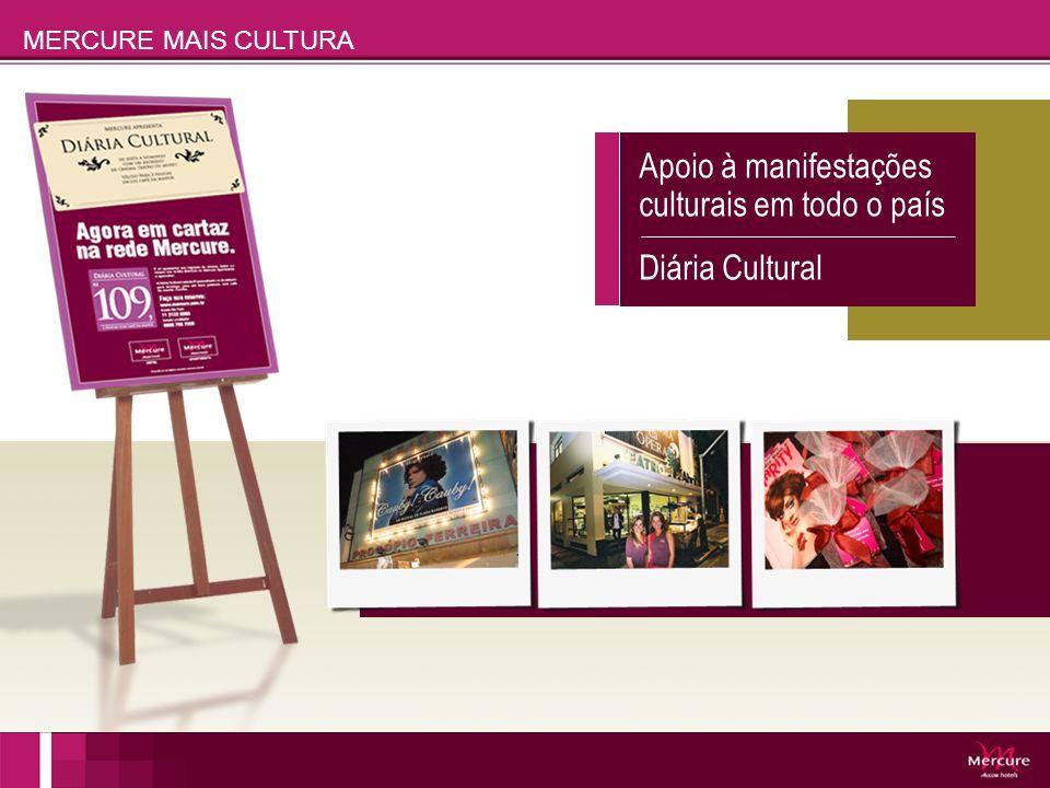 Apoio à manifestações culturais em todo o país Diária Cultural