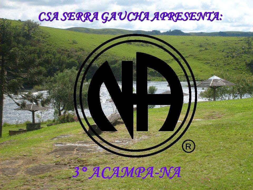 CSA SERRA GAUCHA APRESENTA: