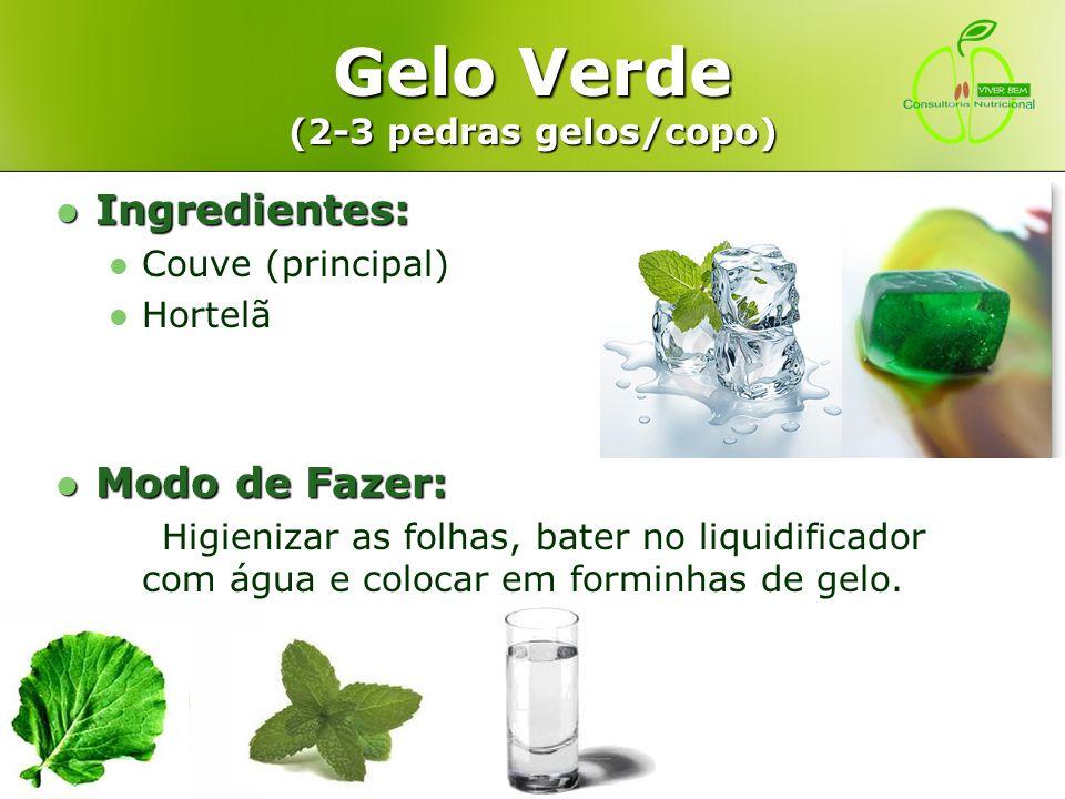 Gelo Verde (2-3 pedras gelos/copo)