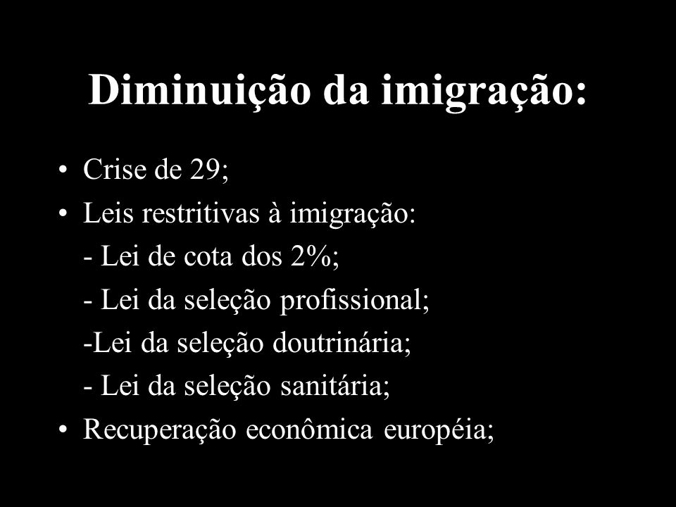 Diminuição da imigração: