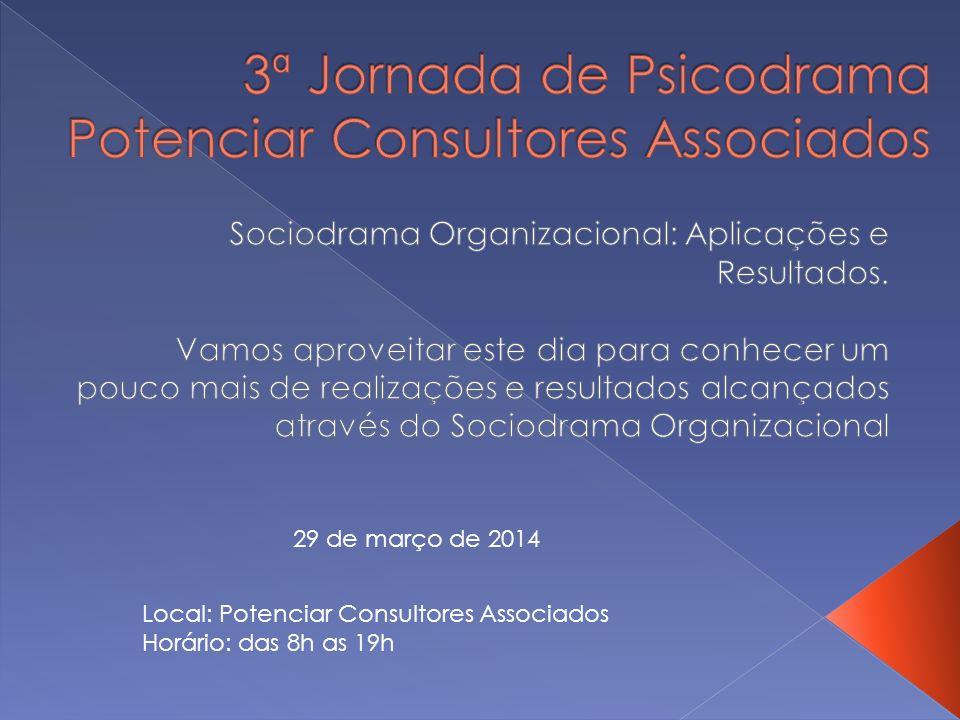 3ª Jornada de Psicodrama Potenciar Consultores Associados