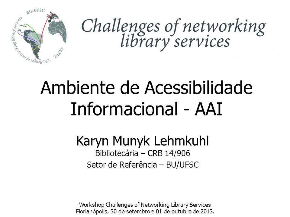 Ambiente de Acessibilidade Informacional - AAI