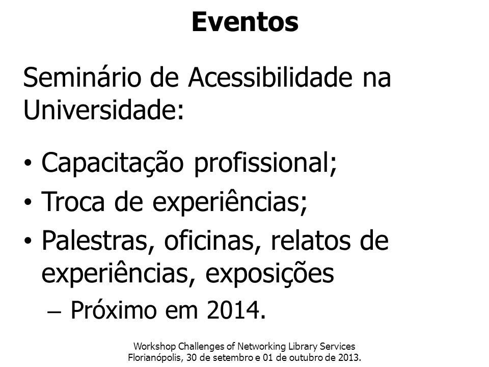 Seminário de Acessibilidade na Universidade:
