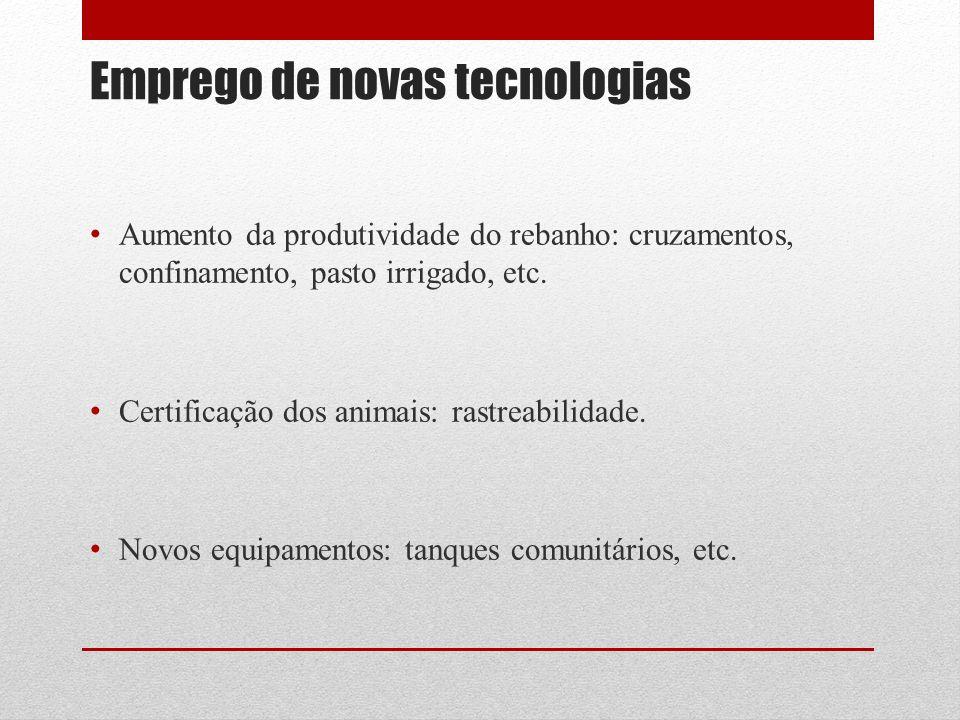 Emprego de novas tecnologias