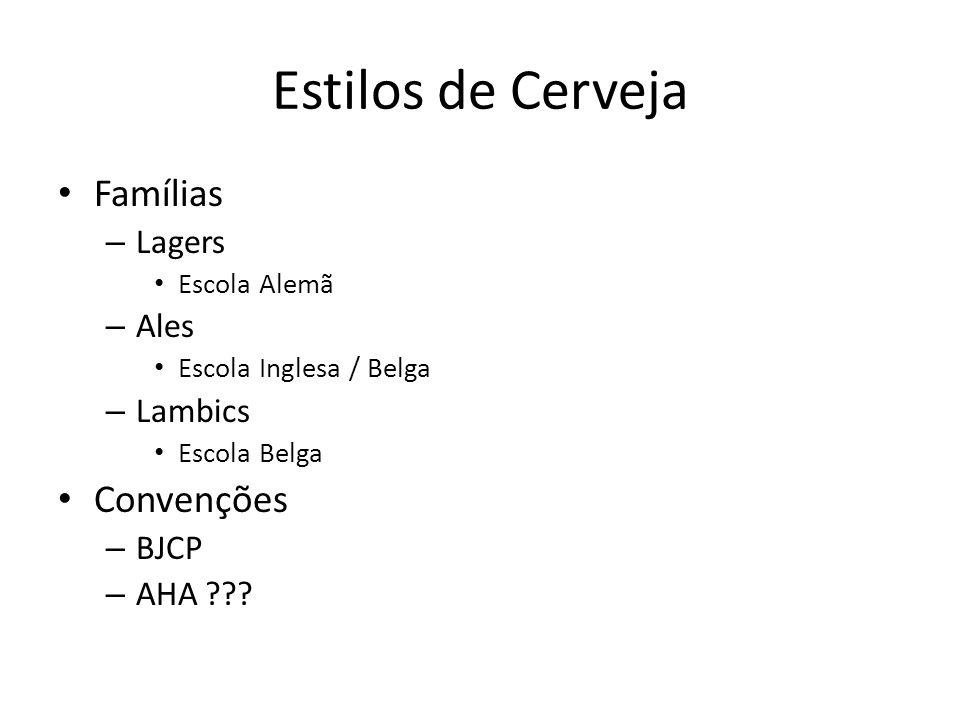 Estilos de Cerveja Famílias Convenções Lagers Ales Lambics BJCP